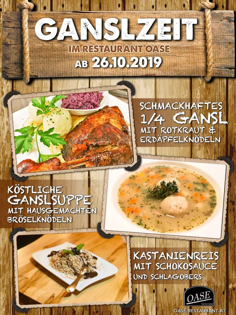 Ab 26.10.2019: GANS ZEIT im SEERESTAURANT OASE!
